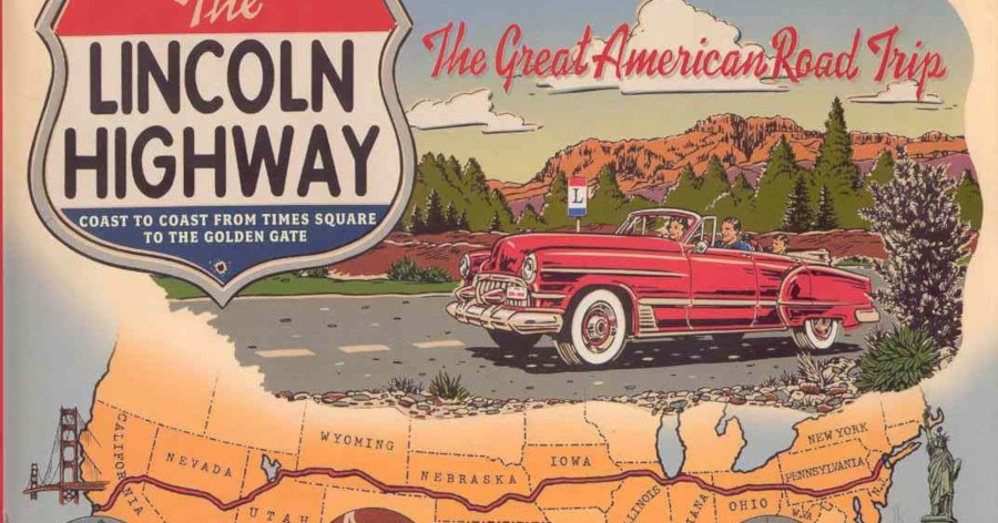 Book cover of The Lincoln Highway The Great American Road Trip RESIZED